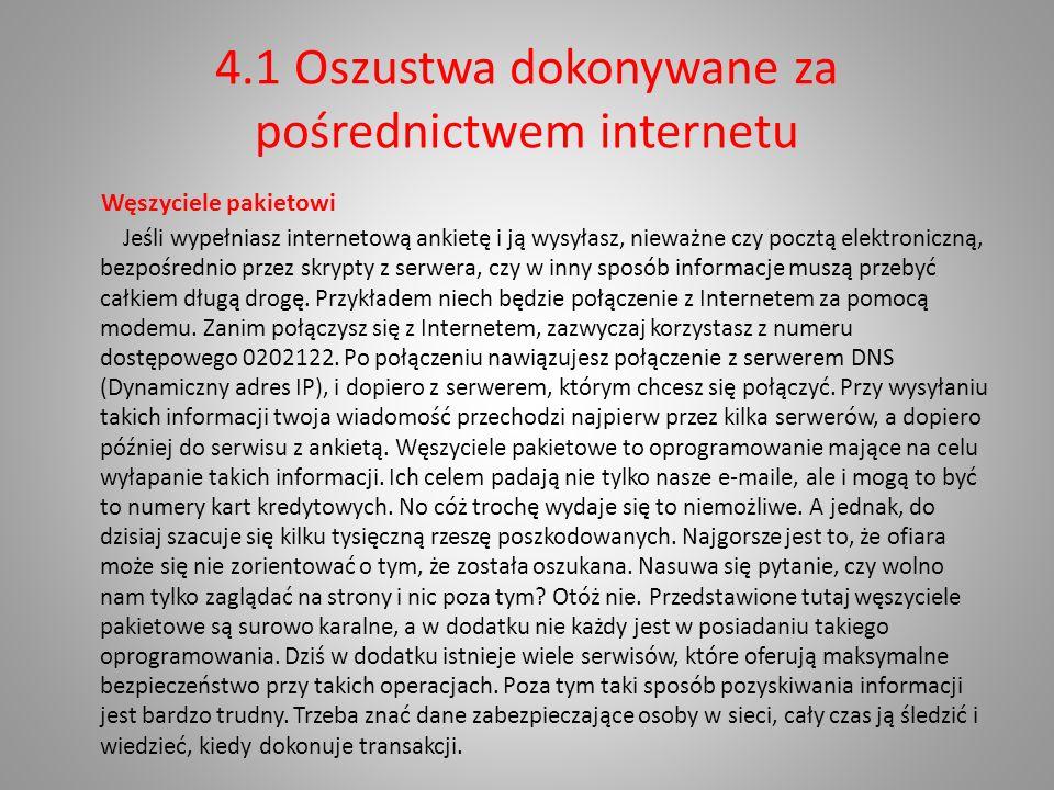 4.1 Oszustwa dokonywane za pośrednictwem internetu