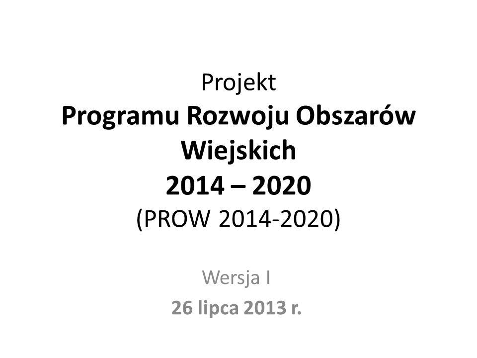 Projekt Programu Rozwoju Obszarów Wiejskich 2014 – 2020 (PROW 2014-2020)