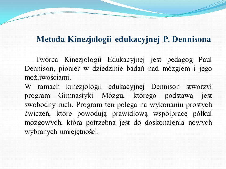 Metoda Kinezjologii edukacyjnej P. Dennisona