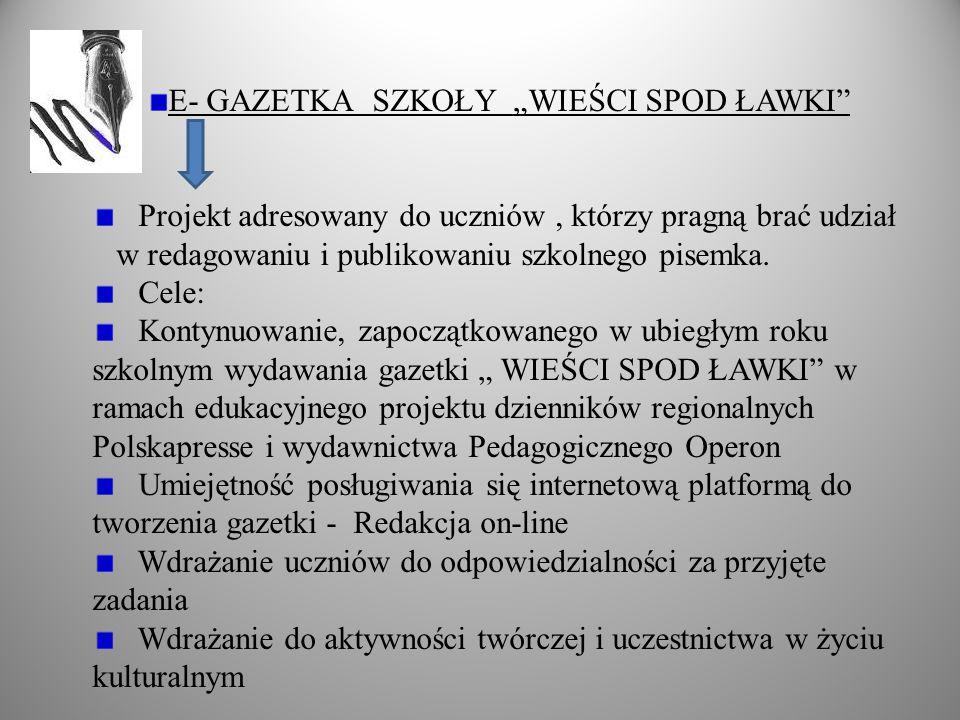 """E- GAZETKA SZKOŁY """"WIEŚCI SPOD ŁAWKI"""