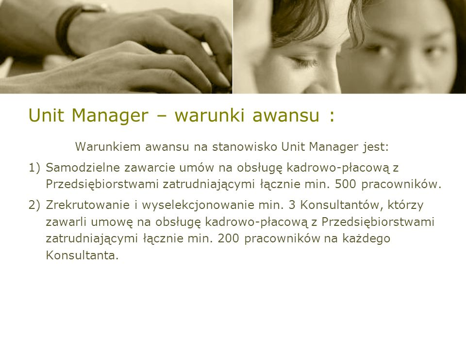 Unit Manager – warunki awansu :
