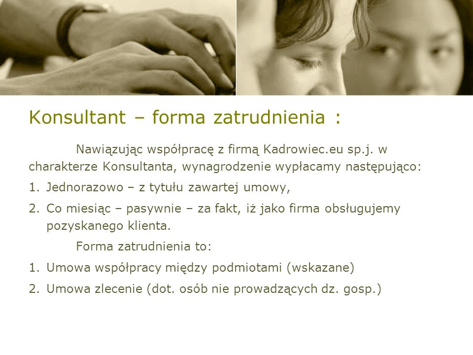 Konsultant – forma zatrudnienia :