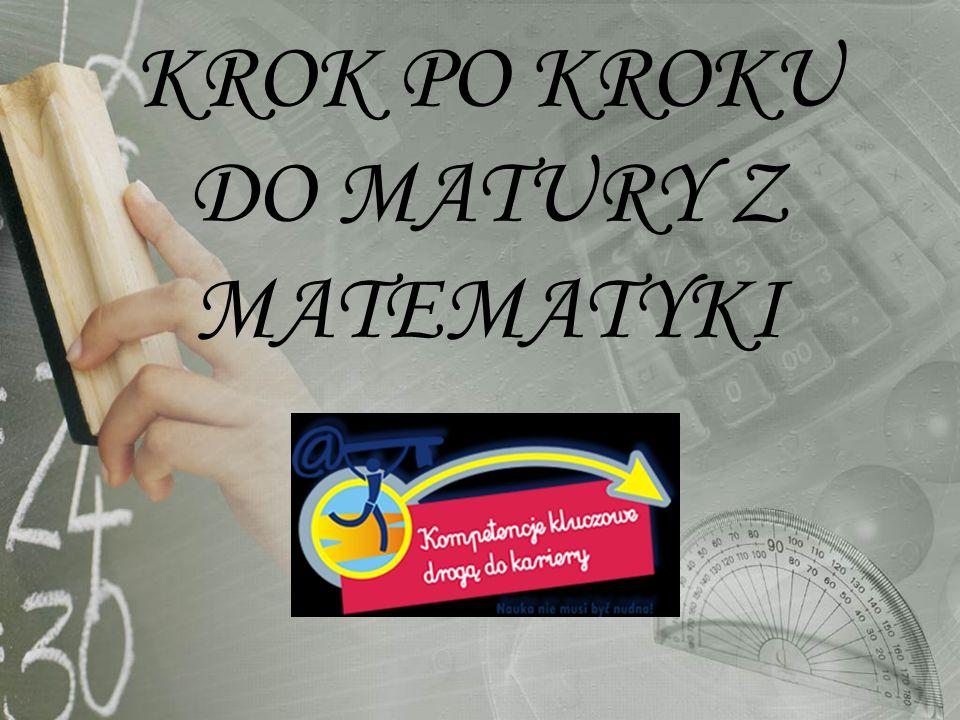 KROK PO KROKU DO MATURY Z MATEMATYKI
