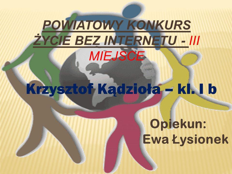Powiatowy Konkurs Życie bez Internetu - III miejsce