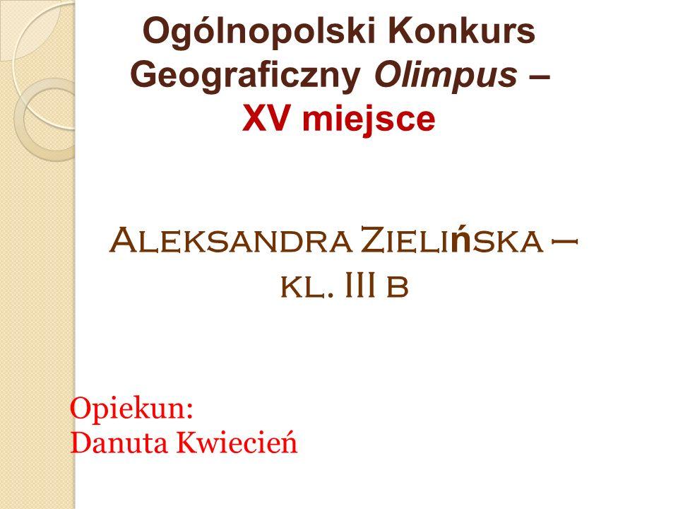 Ogólnopolski Konkurs Geograficzny Olimpus – XV miejsce