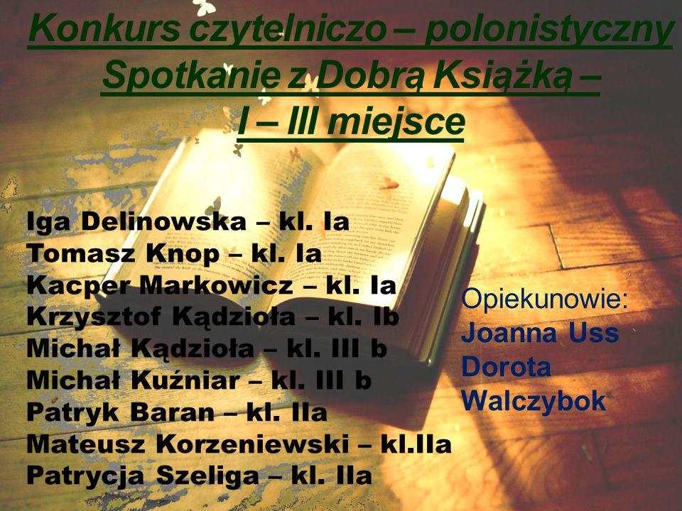 Konkurs czytelniczo – polonistyczny Spotkanie z Dobrą Książką –