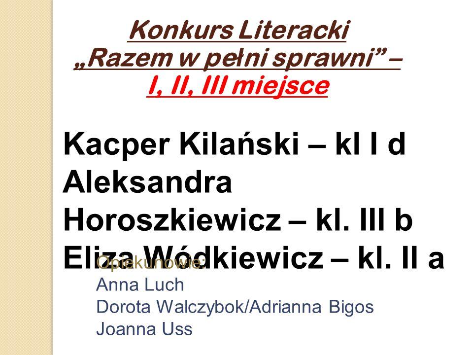 """Konkurs Literacki """"Razem w pełni sprawni – I, II, III miejsce"""