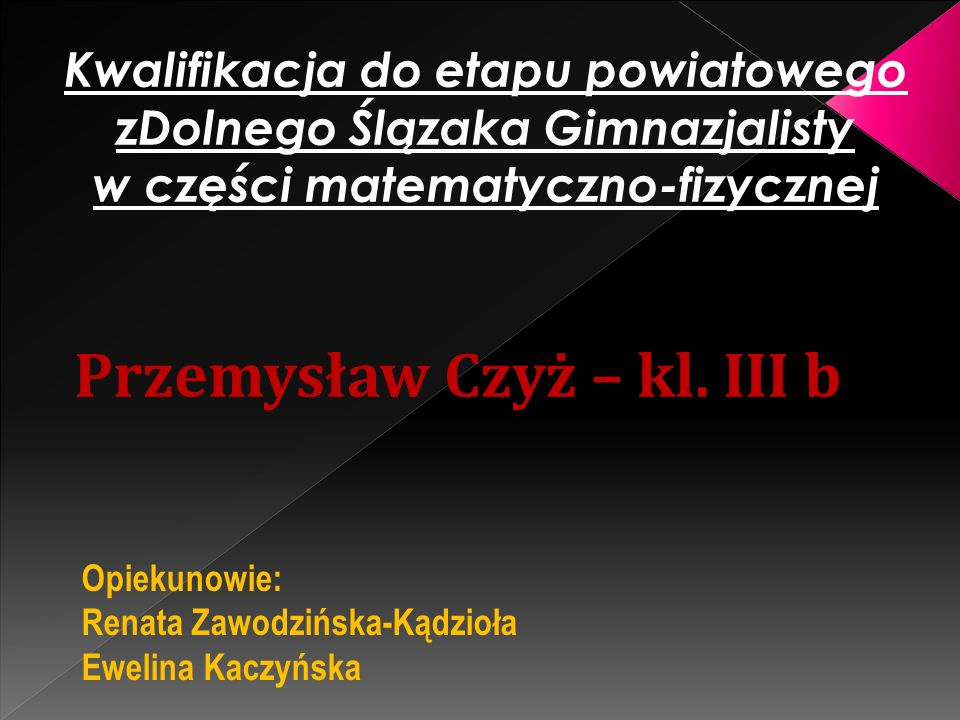 Przemysław Czyż – kl. III b