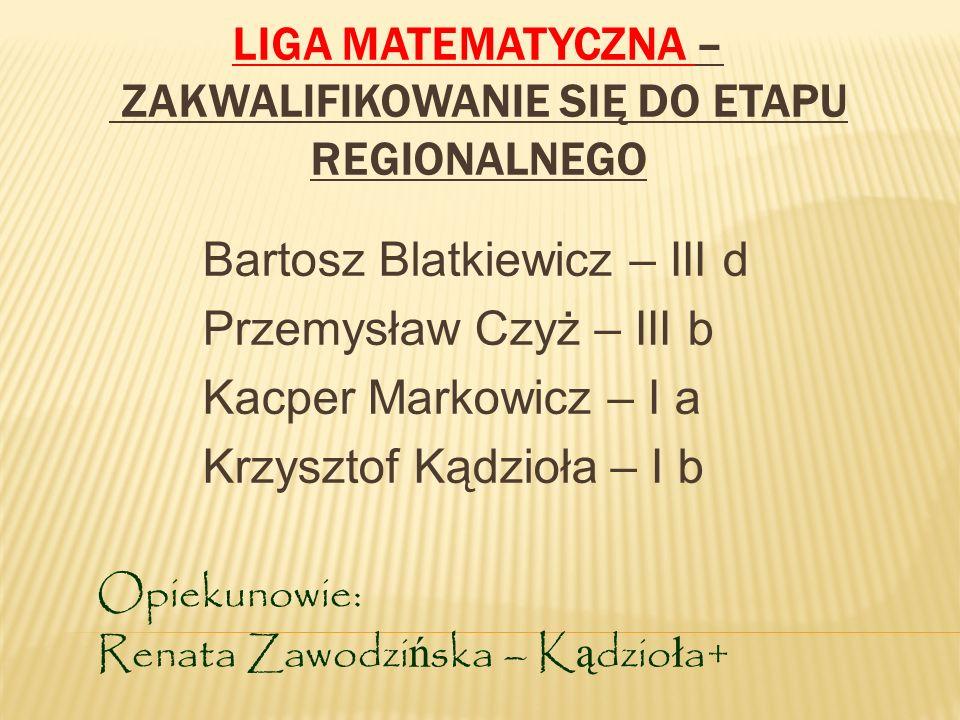 Liga Matematyczna – zakwalifikowanie się do etapu regionalnego