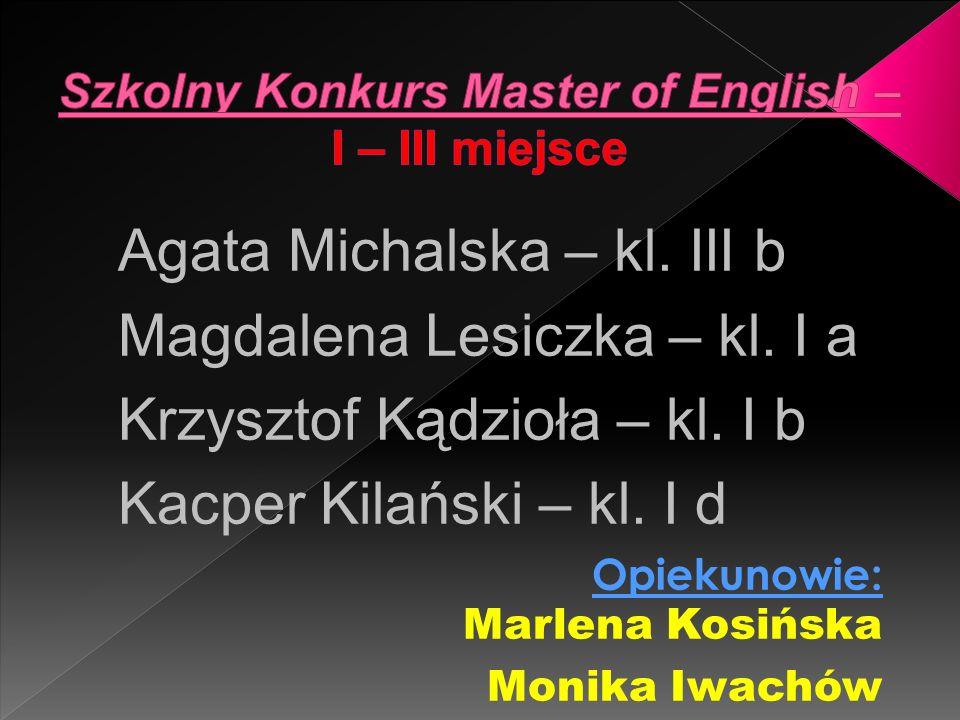 Szkolny Konkurs Master of English – I – III miejsce