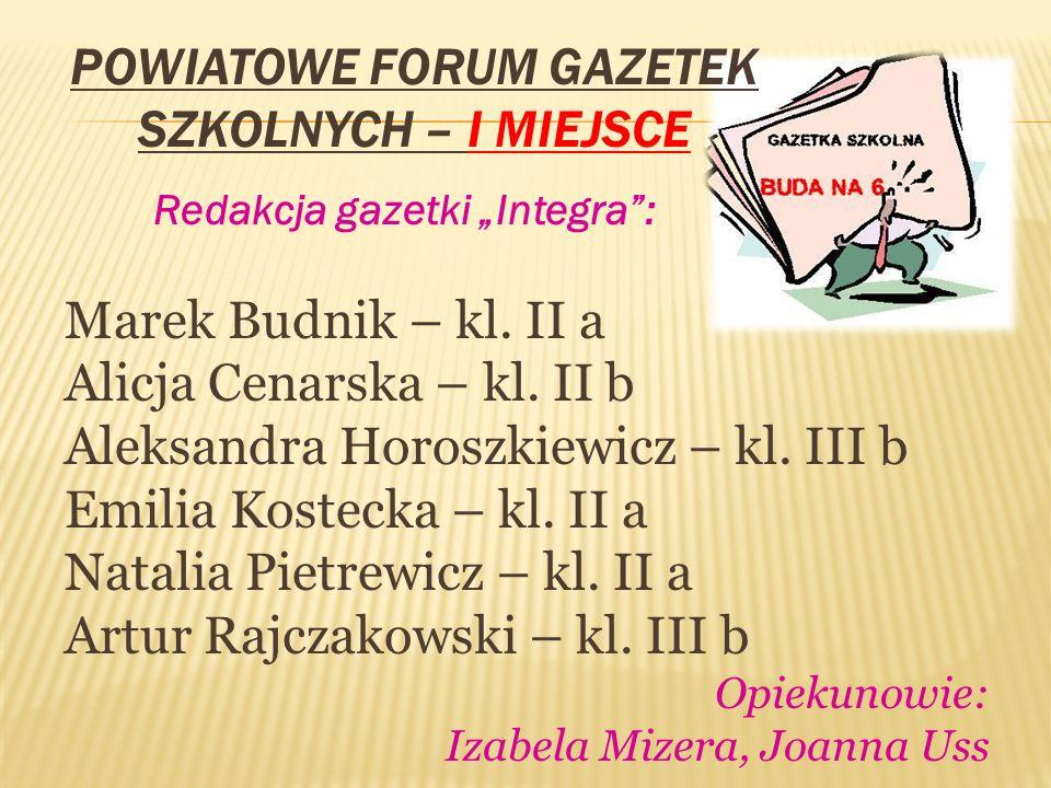 Powiatowe Forum Gazetek Szkolnych – I miejsce