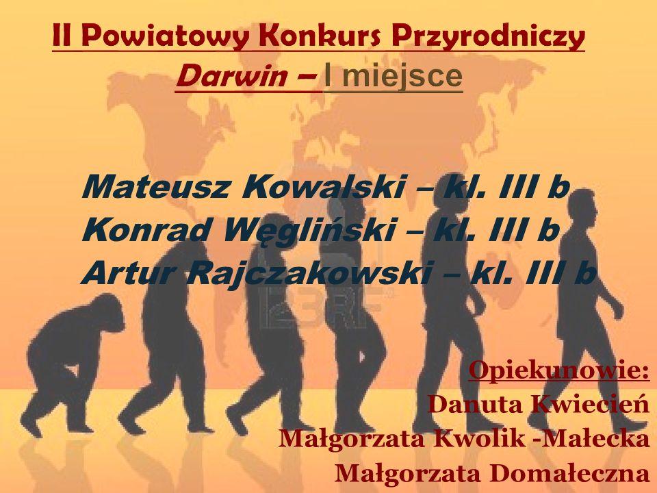 II Powiatowy Konkurs Przyrodniczy Darwin – I miejsce