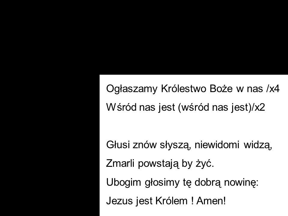 Ogłaszamy Królestwo Boże w nas /x4
