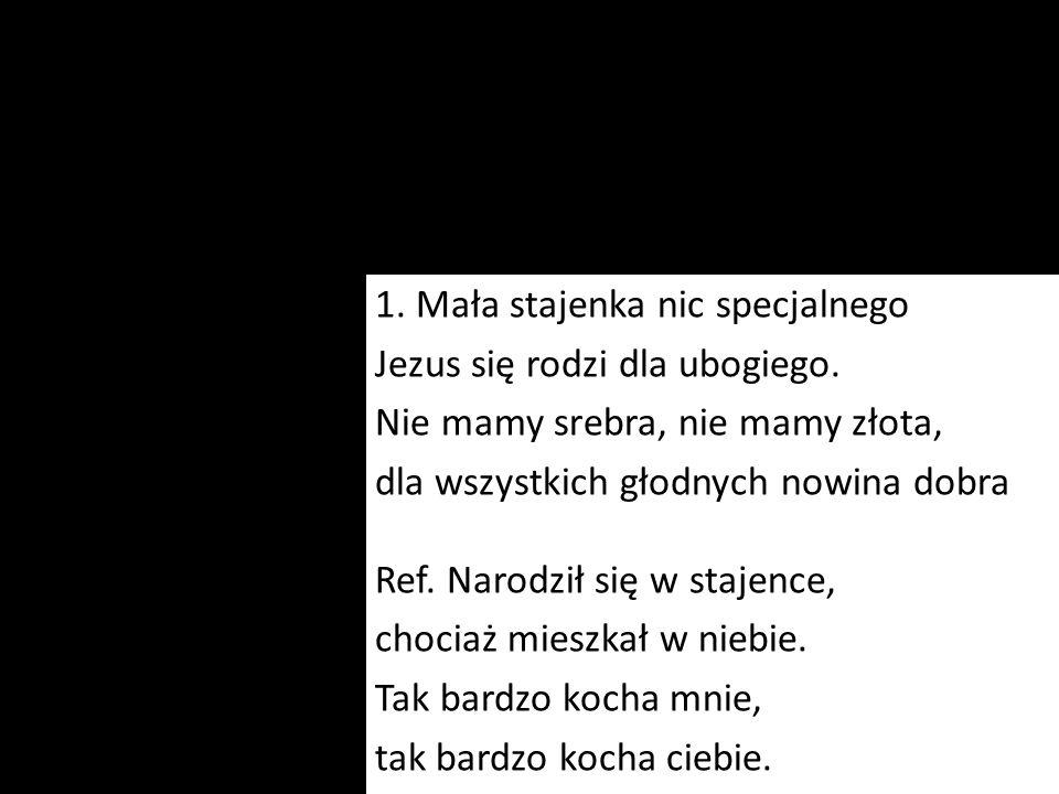 1. Mała stajenka nic specjalnego Jezus się rodzi dla ubogiego.