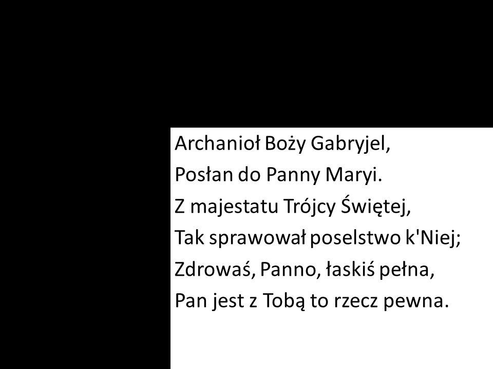 Archanioł Boży Gabryjel, Posłan do Panny Maryi