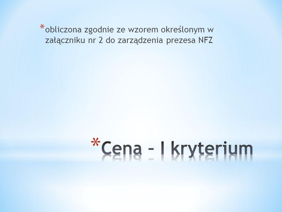 obliczona zgodnie ze wzorem określonym w załączniku nr 2 do zarządzenia prezesa NFZ