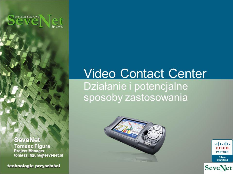 Video Contact Center Działanie i potencjalne sposoby zastosowania