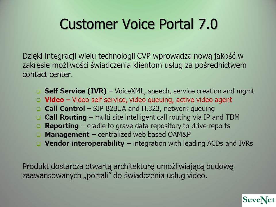 Customer Voice Portal 7.0
