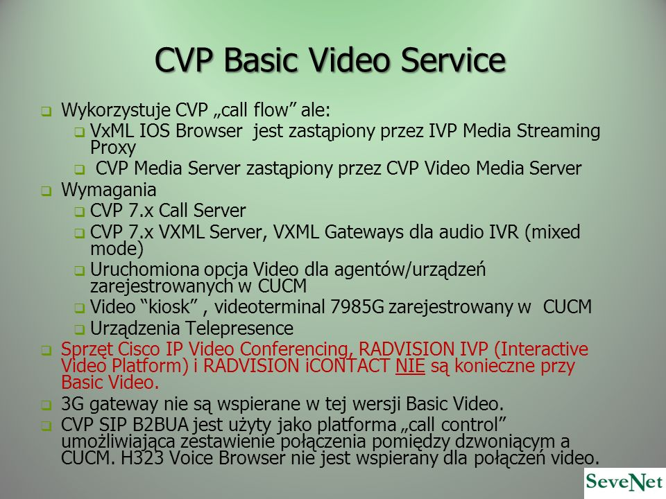 CVP Basic Video Service