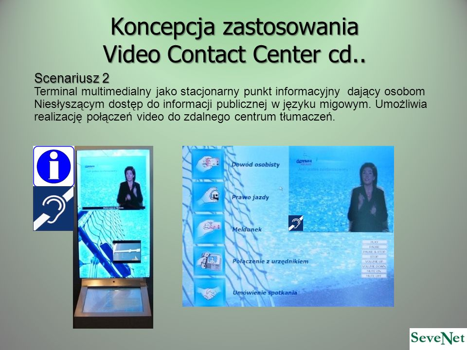 Koncepcja zastosowania Video Contact Center cd..