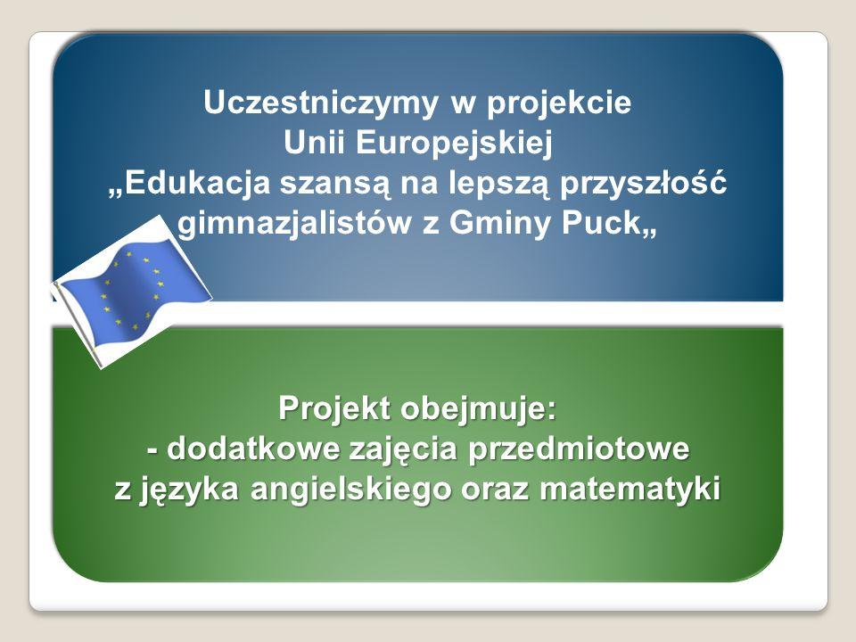 Uczestniczymy w projekcie Unii Europejskiej