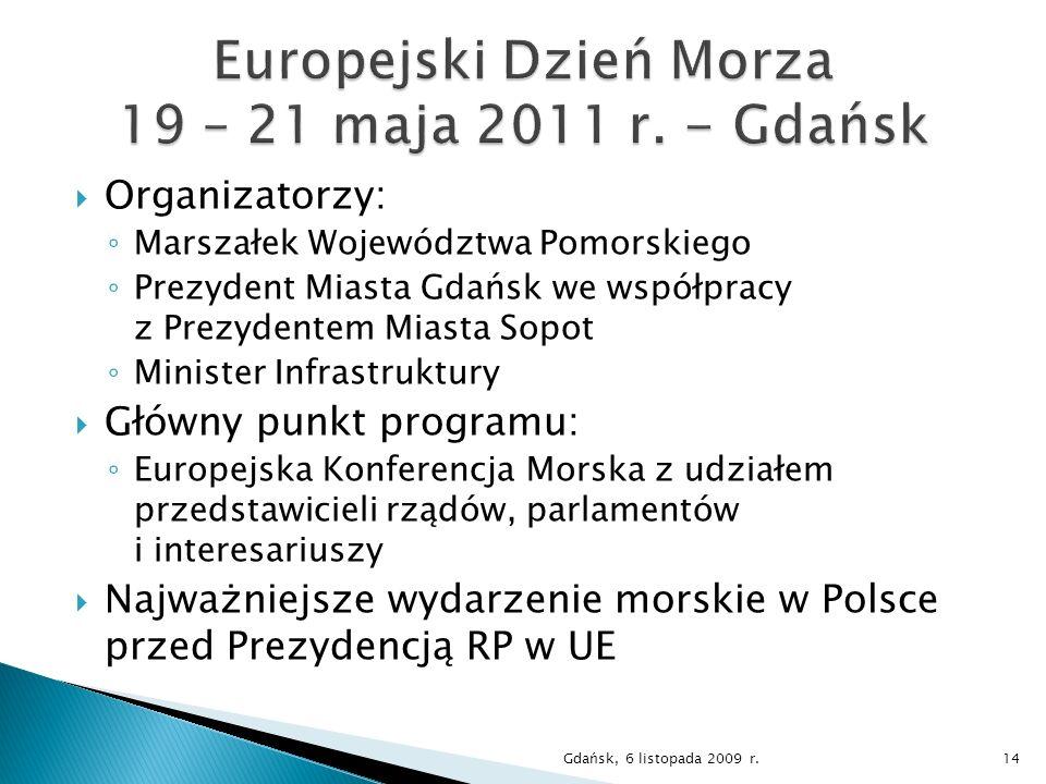 Europejski Dzień Morza 19 – 21 maja 2011 r. - Gdańsk