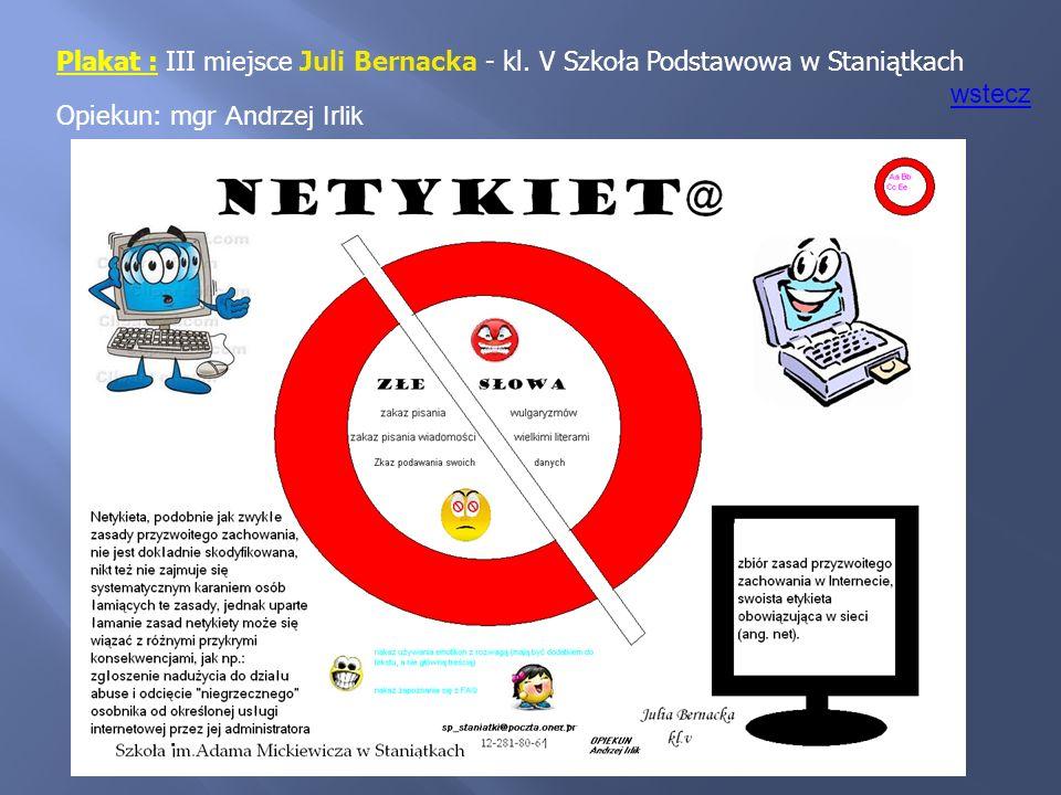 Plakat : III miejsce Juli Bernacka - kl