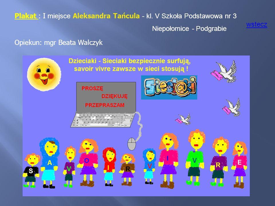 Plakat : I miejsce Aleksandra Tańcula - kl. V Szkoła Podstawowa nr 3