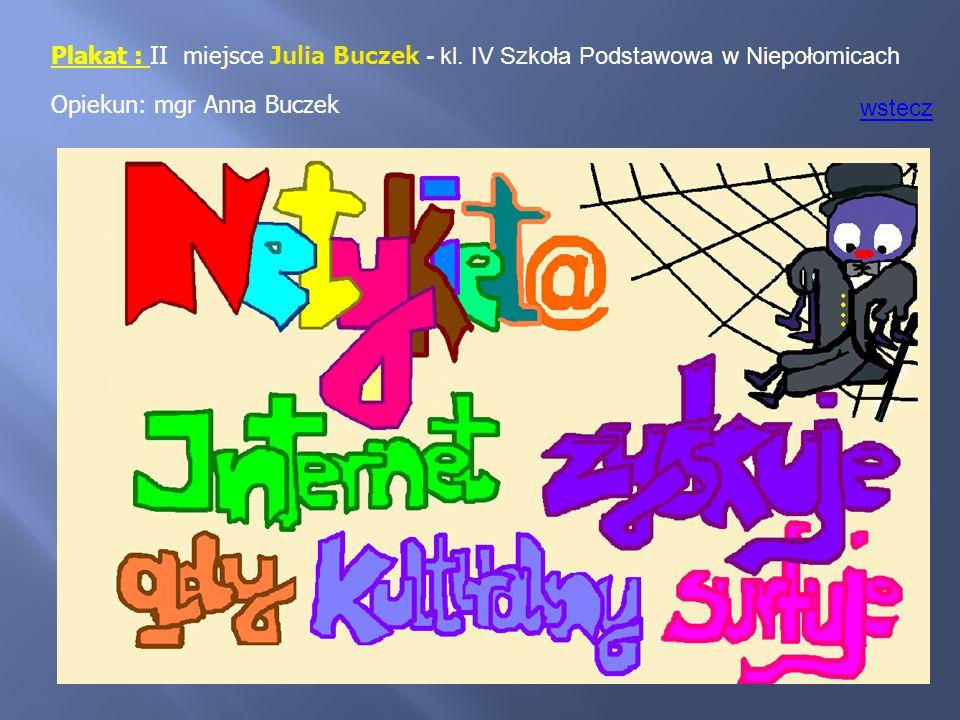 Plakat : II miejsce Julia Buczek - kl