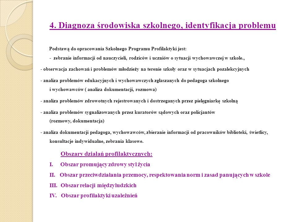 4. Diagnoza środowiska szkolnego, identyfikacja problemu