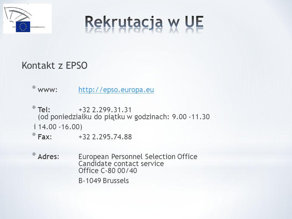 Rekrutacja w UE Kontakt z EPSO www: http://epso.europa.eu
