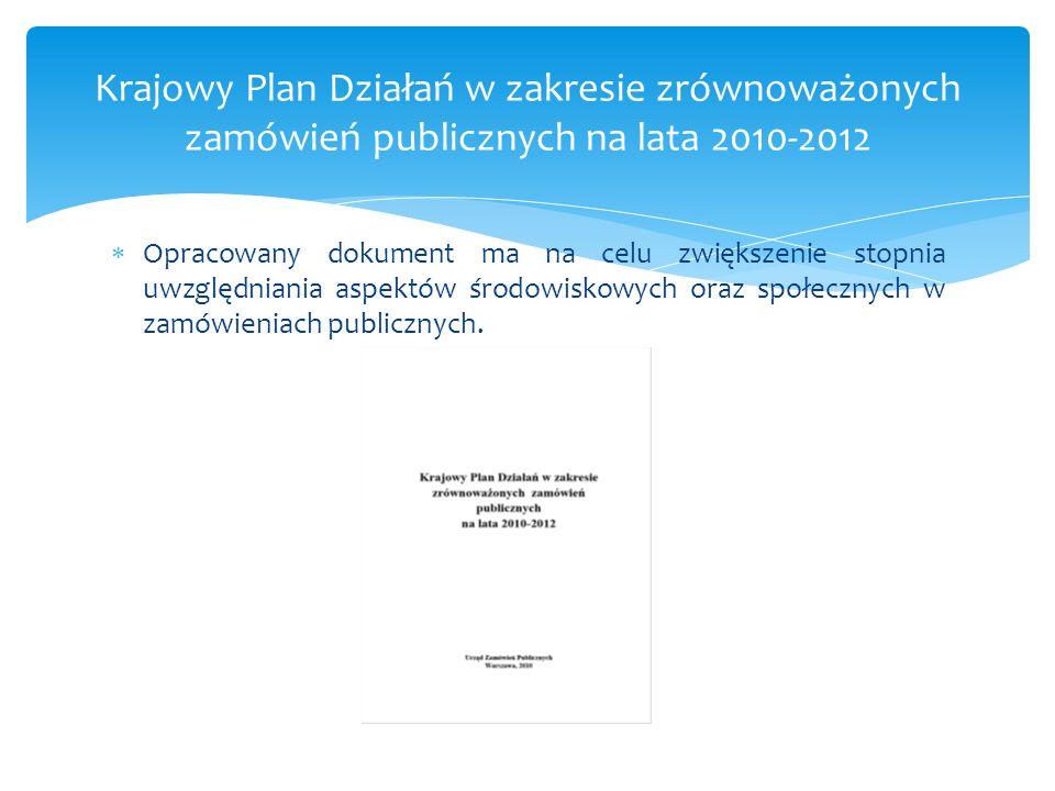 Krajowy Plan Działań w zakresie zrównoważonych zamówień publicznych na lata 2010-2012