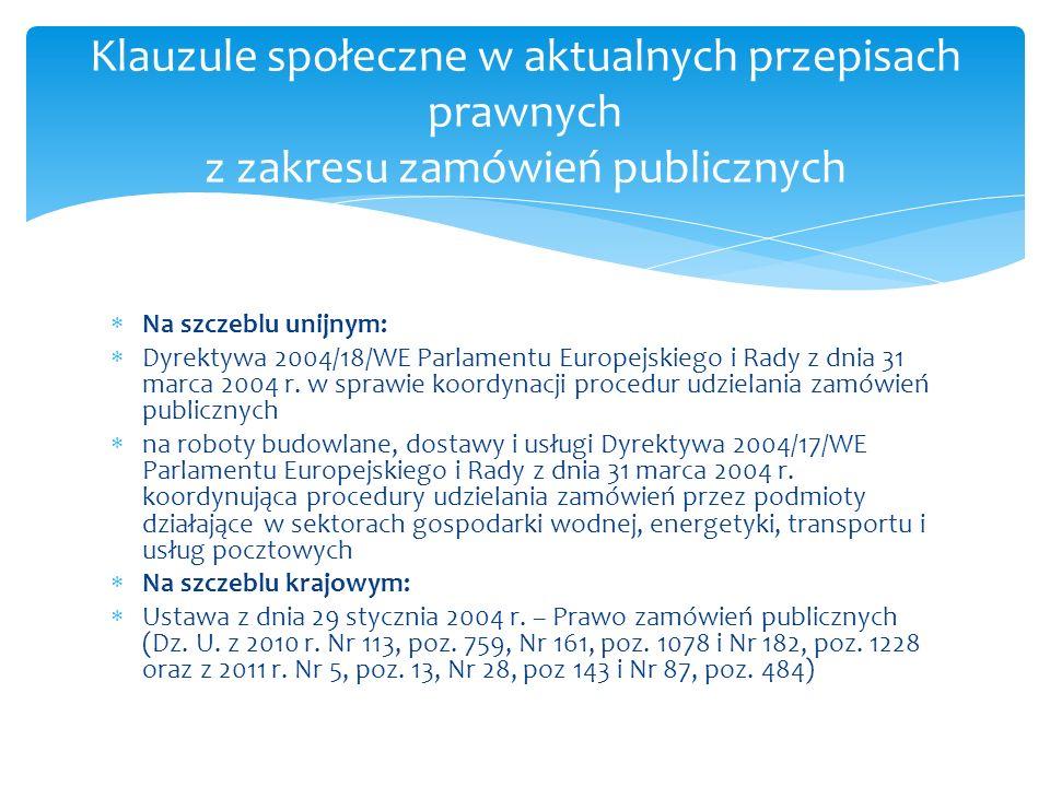Klauzule społeczne w aktualnych przepisach prawnych z zakresu zamówień publicznych