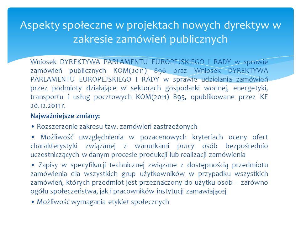 Aspekty społeczne w projektach nowych dyrektyw w zakresie zamówień publicznych