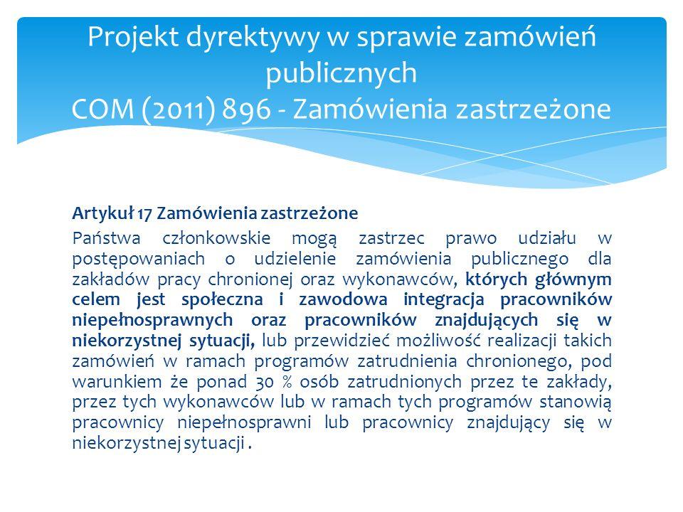 Projekt dyrektywy w sprawie zamówień publicznych COM (2011) 896 - Zamówienia zastrzeżone