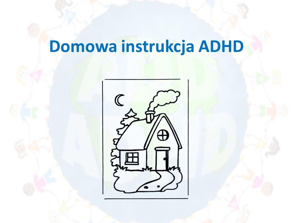 Domowa instrukcja ADHD