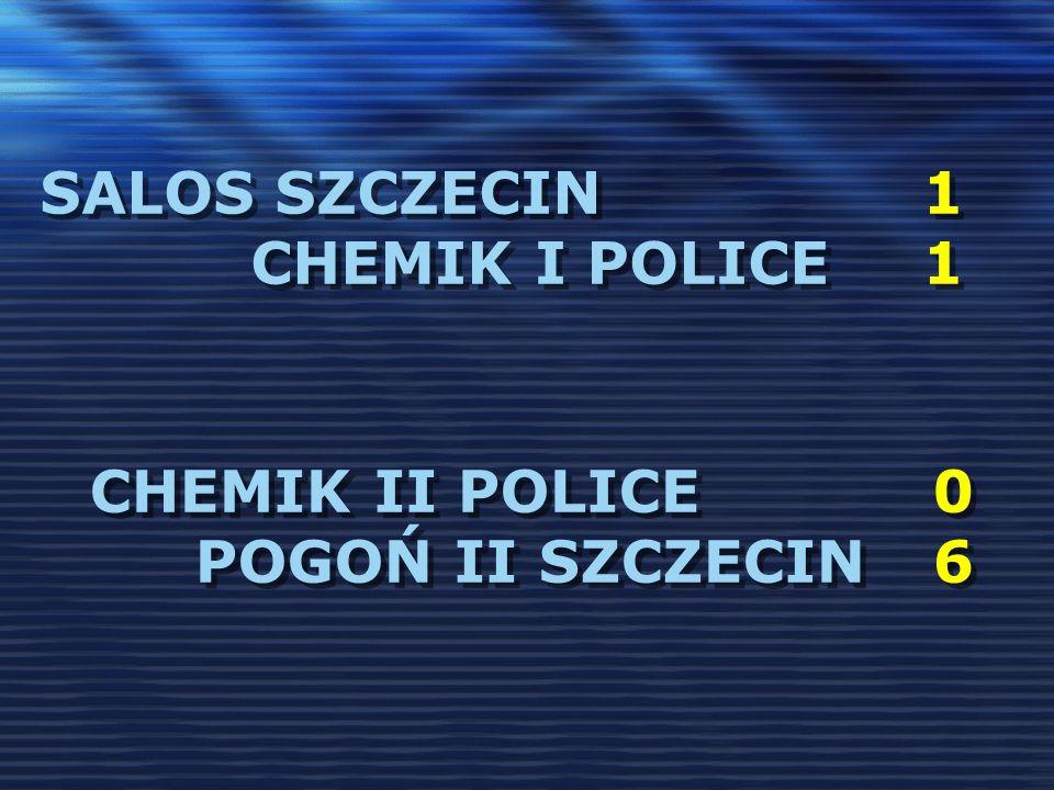 salos szczecin 1 chemik i police 1