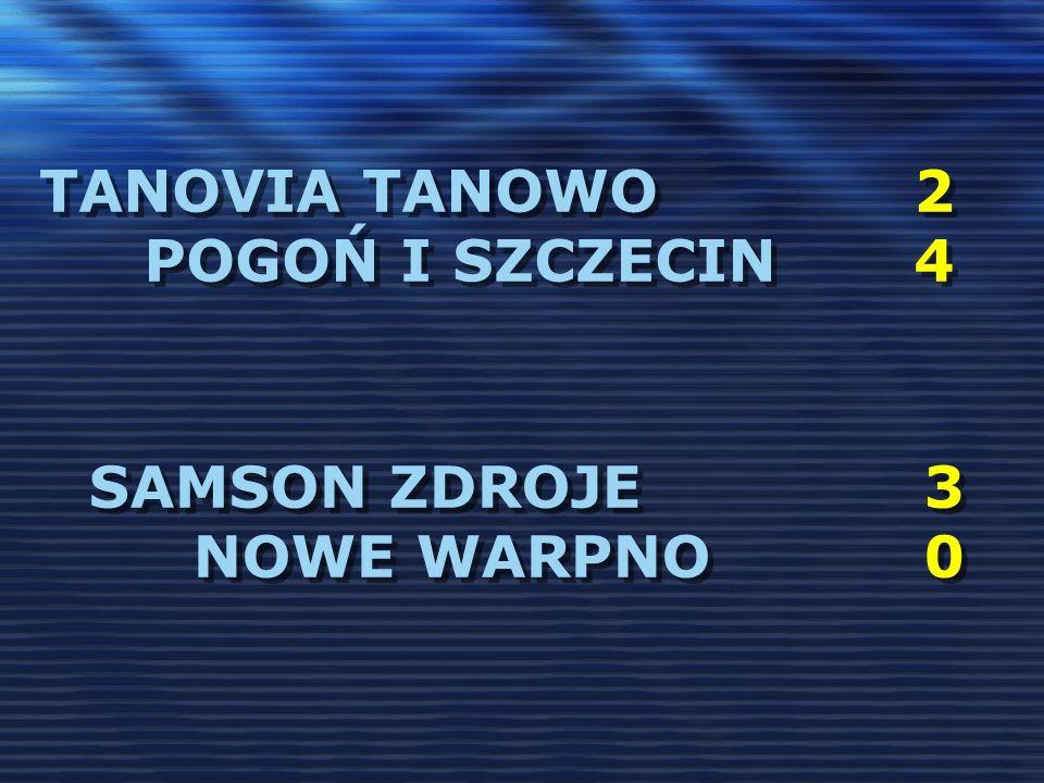 tanovia tanowo 2 pogoń i Szczecin 4