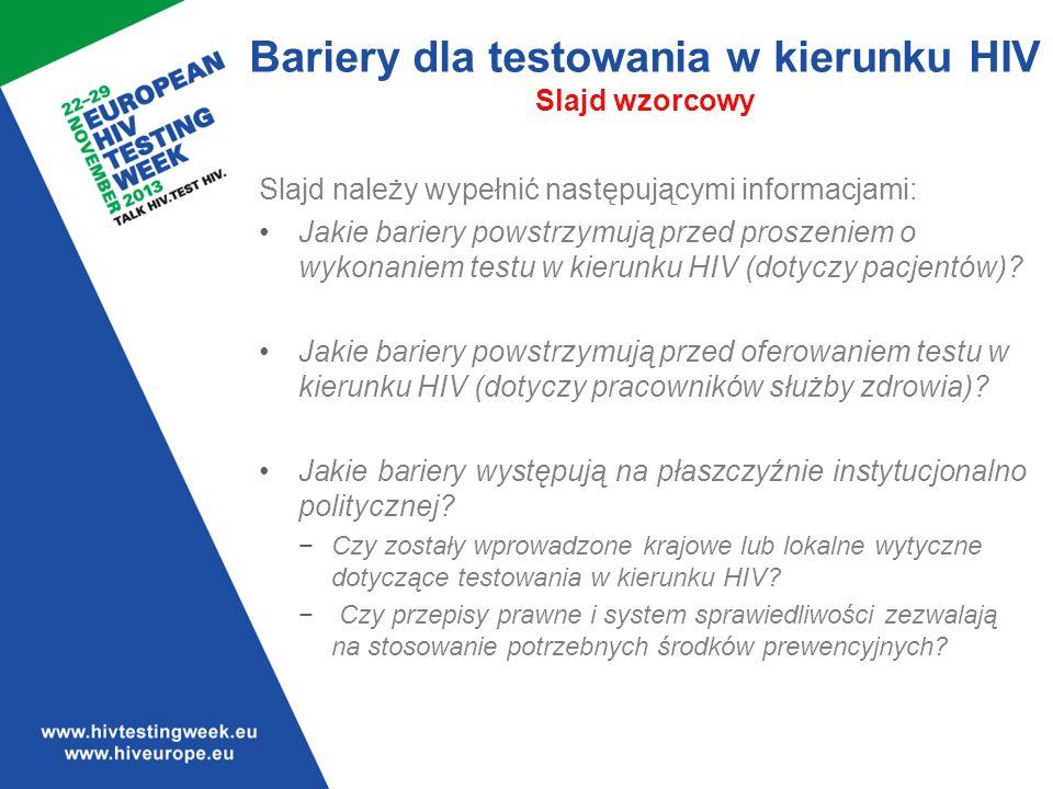 Bariery dla testowania w kierunku HIV Slajd wzorcowy