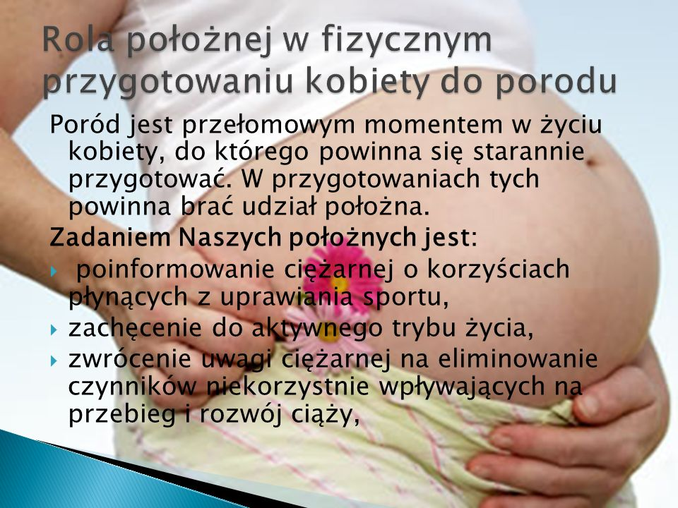 Rola położnej w fizycznym przygotowaniu kobiety do porodu