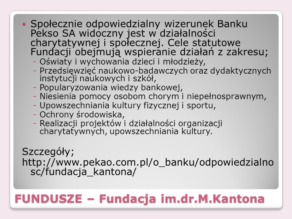 FUNDUSZE – Fundacja im.dr.M.Kantona