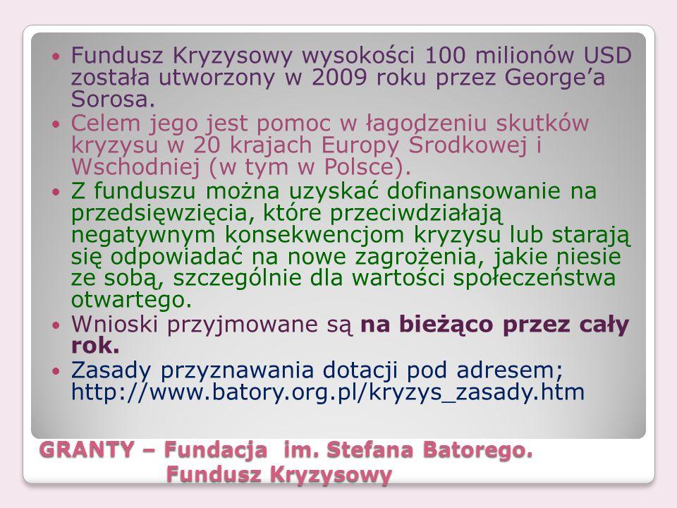 GRANTY – Fundacja im. Stefana Batorego. Fundusz Kryzysowy