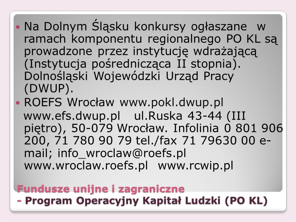 ROEFS Wrocław www.pokl.dwup.pl