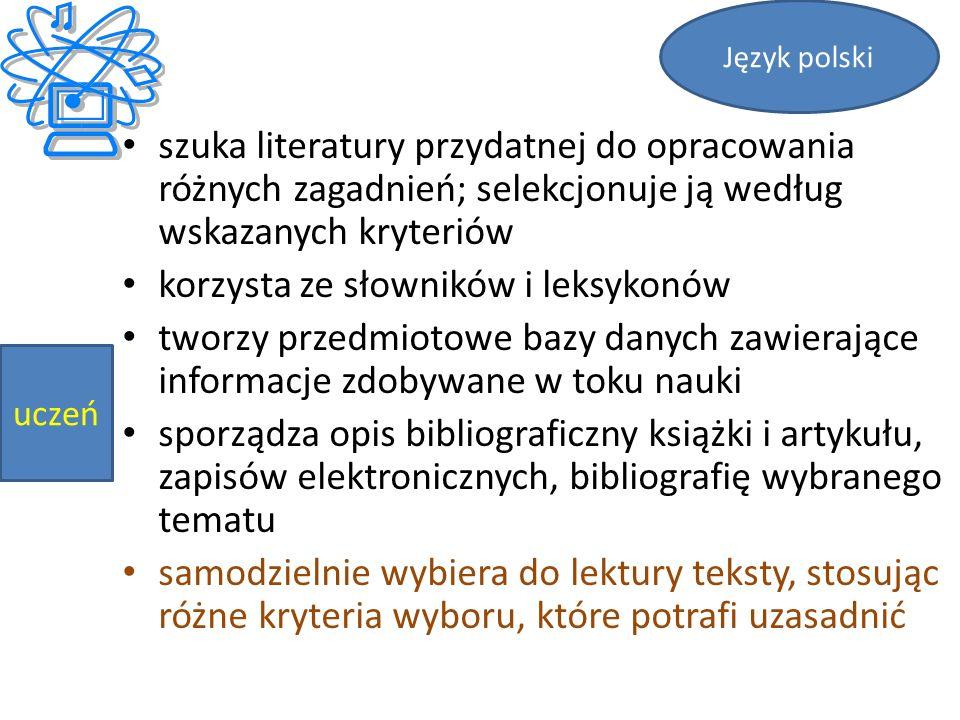 korzysta ze słowników i leksykonów