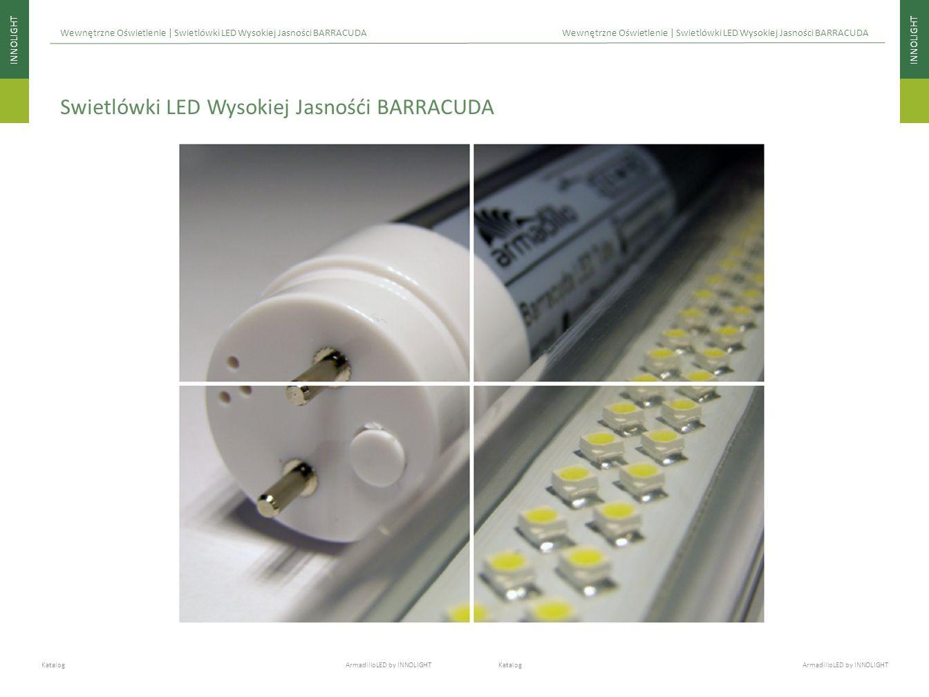 Swietlówki LED Wysokiej Jasnośći BARRACUDA