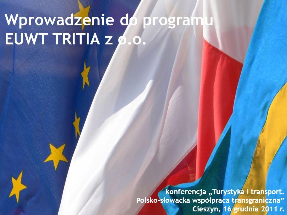 Wprowadzenie do programu EUWT TRITIA z o.o.