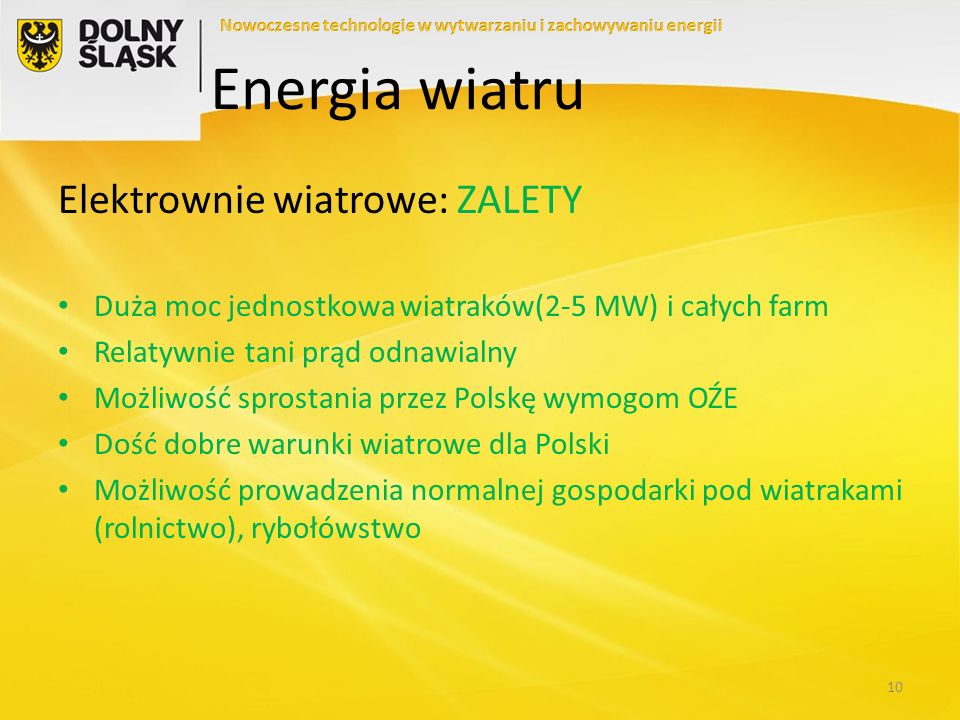 Energia wiatru Elektrownie wiatrowe: ZALETY