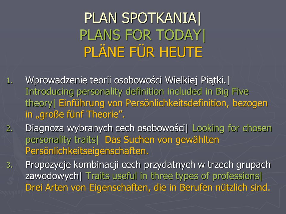 PLAN SPOTKANIA| PLANS FOR TODAY| PLÄNE FÜR HEUTE