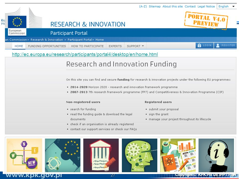 http://ec. europa. eu/research/participants/portal4/desktop/en/home