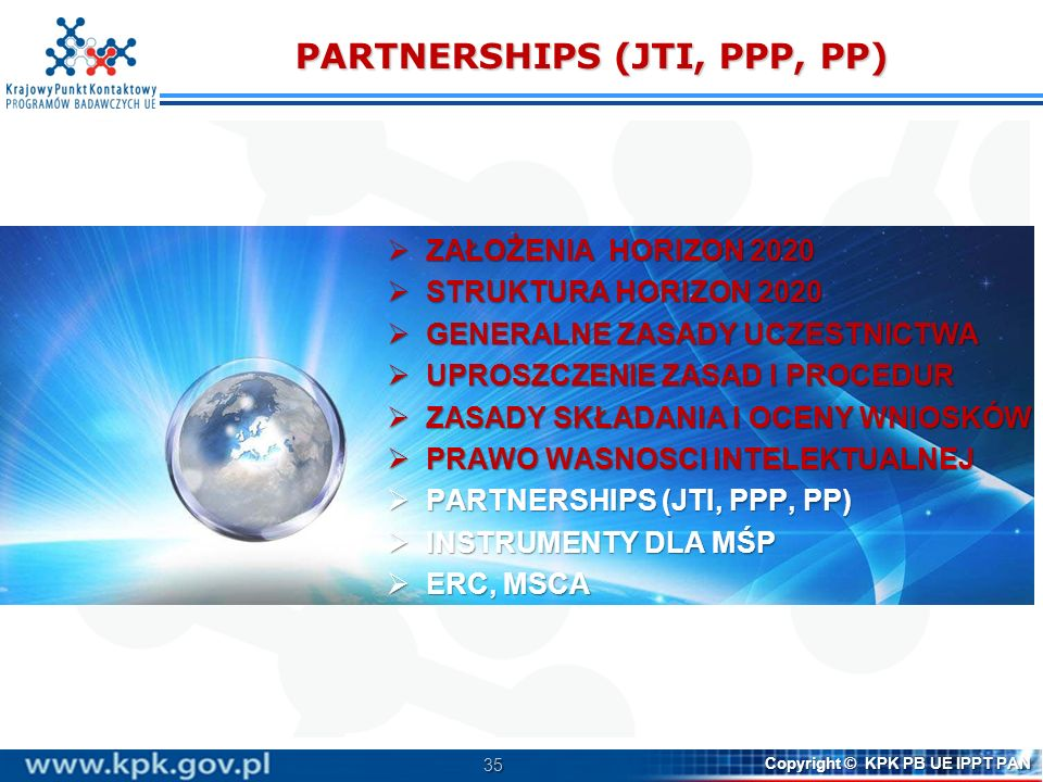 PARTNERSHIPS (JTI, PPP, PP)